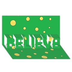 Yellow bubbles BELIEVE 3D Greeting Card (8x4)