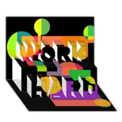 Colorful abstraction WORK HARD 3D Greeting Card (7x5)