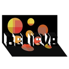 Orange abstraction BELIEVE 3D Greeting Card (8x4)