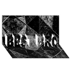 Dark Geometric Grunge Pattern Print BEST BRO 3D Greeting Card (8x4)