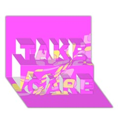 Pink abstraction TAKE CARE 3D Greeting Card (7x5)