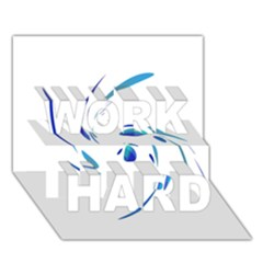 Blue twist WORK HARD 3D Greeting Card (7x5)