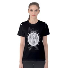 Don t Die Women s Cotton Tee