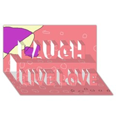 Pink abstraction Laugh Live Love 3D Greeting Card (8x4)