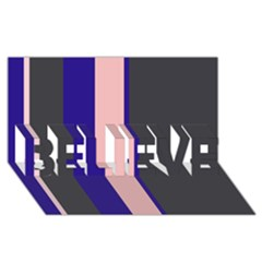 Purple, Pink And Gray Lines Believe 3d Greeting Card (8x4)