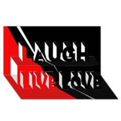 Black and red design Laugh Live Love 3D Greeting Card (8x4)