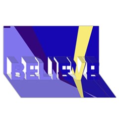 Geometrical abstraction BELIEVE 3D Greeting Card (8x4)