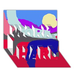Crazy abstraction WORK HARD 3D Greeting Card (7x5)