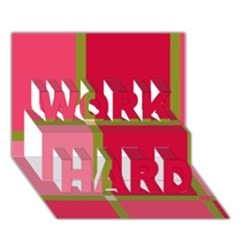 Red and green WORK HARD 3D Greeting Card (7x5)
