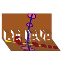 Brown abstraction BELIEVE 3D Greeting Card (8x4)