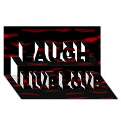 Red and black Laugh Live Love 3D Greeting Card (8x4)