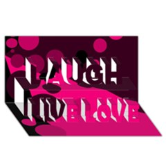 Pink dots Laugh Live Love 3D Greeting Card (8x4)