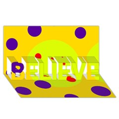 Yellow and purple dots BELIEVE 3D Greeting Card (8x4)