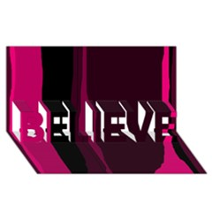 Pink and black lines BELIEVE 3D Greeting Card (8x4)