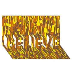 Yellow pattern BELIEVE 3D Greeting Card (8x4)