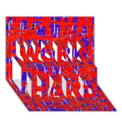 Blue and red pattern WORK HARD 3D Greeting Card (7x5)