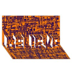 Orange and blue pattern BELIEVE 3D Greeting Card (8x4)
