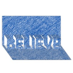 Blue pattern BELIEVE 3D Greeting Card (8x4)