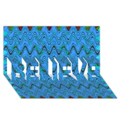 Blue Wavy Squiggles BELIEVE 3D Greeting Card (8x4)