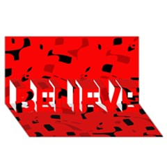 Red and black pattern BELIEVE 3D Greeting Card (8x4)