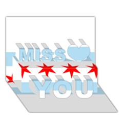 Flag Of Chicago Miss You 3D Greeting Card (7x5)