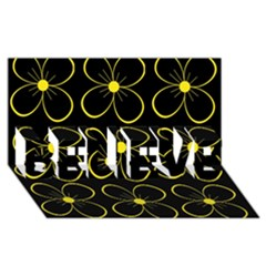 Yellow flowers BELIEVE 3D Greeting Card (8x4)