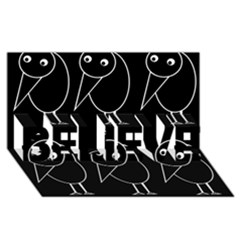 Black and white birds BELIEVE 3D Greeting Card (8x4)
