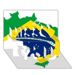 Flag Map Of Brazil  Miss You 3D Greeting Card (7x5)