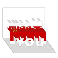 Flag Of The Soviet Union  Miss You 3D Greeting Card (7x5)