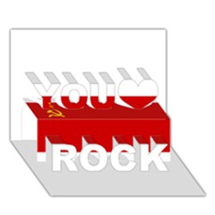 Flag Of The Soviet Union  You Rock 3D Greeting Card (7x5)