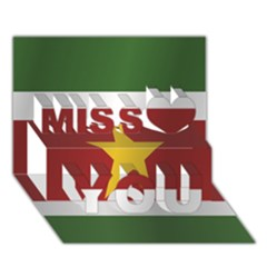 Flag Of Suriname Miss You 3D Greeting Card (7x5)