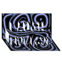 Blue abstract design Laugh Live Love 3D Greeting Card (8x4)