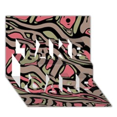Decorative abstract art TAKE CARE 3D Greeting Card (7x5)