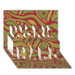 Brown abstract art WORK HARD 3D Greeting Card (7x5)