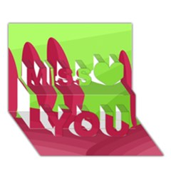 Green And Red Landscape Miss You 3d Greeting Card (7x5)