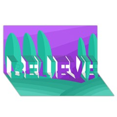 Purple and green landscape BELIEVE 3D Greeting Card (8x4)