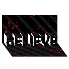 Black and red BELIEVE 3D Greeting Card (8x4)