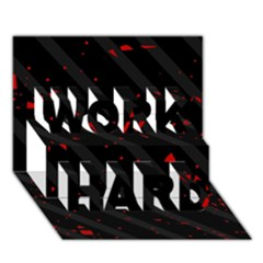 Black and red WORK HARD 3D Greeting Card (7x5)