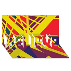 Hot abstraction BELIEVE 3D Greeting Card (8x4)