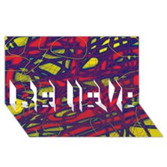 Abstract high art BELIEVE 3D Greeting Card (8x4)