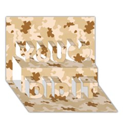 Desert Camo Pattern You Did It 3D Greeting Card (7x5)