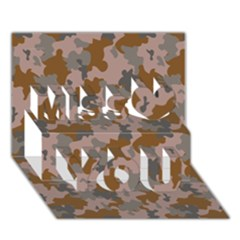 Brown And Grey Camo Pattern Miss You 3D Greeting Card (7x5)