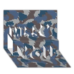 Blue And Grey Camo Pattern Miss You 3D Greeting Card (7x5)