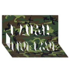 Woodland Camouflage Pattern Laugh Live Love 3D Greeting Card (8x4)