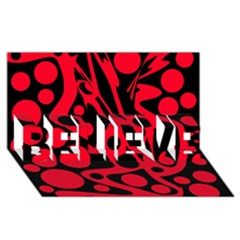 Red and black abstract decor BELIEVE 3D Greeting Card (8x4)