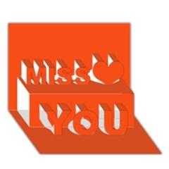 Vermilion Colour Miss You 3D Greeting Card (7x5)