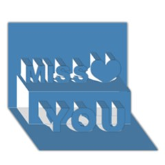 Steel Blue Colour Miss You 3D Greeting Card (7x5)