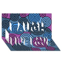 Blue hypnoses Laugh Live Love 3D Greeting Card (8x4)