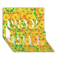 Christmas decor - yellow WORK HARD 3D Greeting Card (7x5)