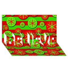 Snowflake red and green pattern BELIEVE 3D Greeting Card (8x4)